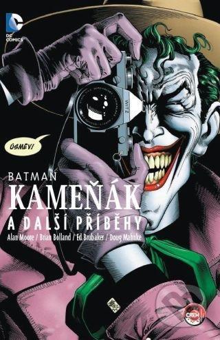 Batman: Kameňák a další příběhy - Alan Moore