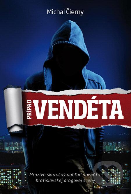 Prípad Vendéta - Michal Čierny