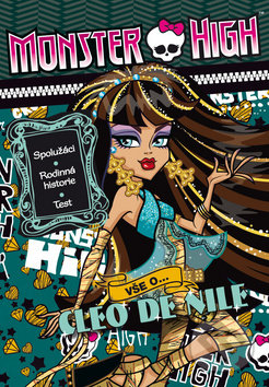 Monster High: Vše o Cleo de Nile -