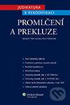 Promlčení a prekluze - Petr Lavický, Petra Polišenská