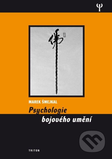 Psychologie bojového umění - Marek Šmejkal