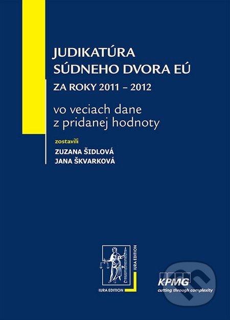 Judikatúra Súdneho dvora EÚ - Zuzana Šidlová, Jana Škvarková