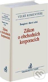 Zákon o obchodních korporacích - Komentář - Ivana Štenglová, Bohumil Havel a kol.