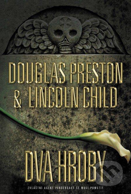 Dva hroby - Douglas Preston, Lincoln Child