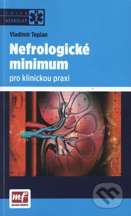 Nefrologické minimum pro klinickou praxi - Vladimír Teplan