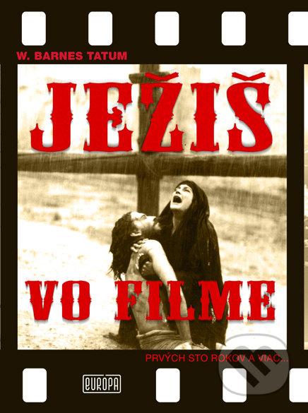 Ježiš vo filme - W. Barnes Tatum