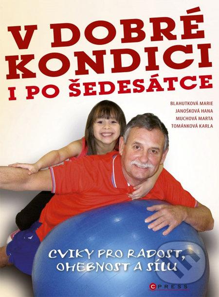V dobré kondici i po šedesátce - Karla Tománková a kol.