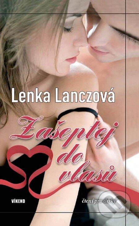 Zašeptej do vlasů - Lenka Lanczová