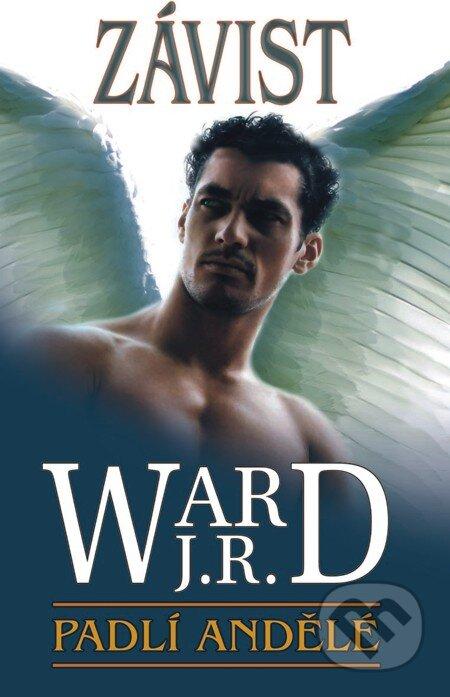 Padlí andělé 3 - Závist - J. R. Ward