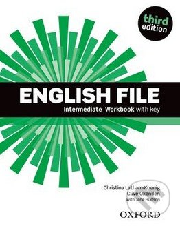 New English File - Intermediate - Workbook with Key - Christina Latham-Koenig, Clive Oxenden, Jane Hudson
