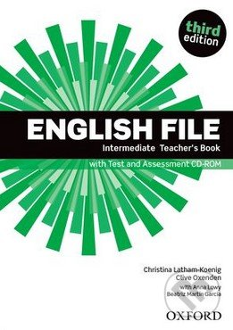 New English File - Intermediate - Teacher\'s Book - Christina Latham-Koenig, Clive Oxenden, Anna Lowy, Beatriz Martin Garcia
