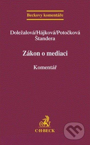 Zákon o mediaci - Martina Doležalová a kol.
