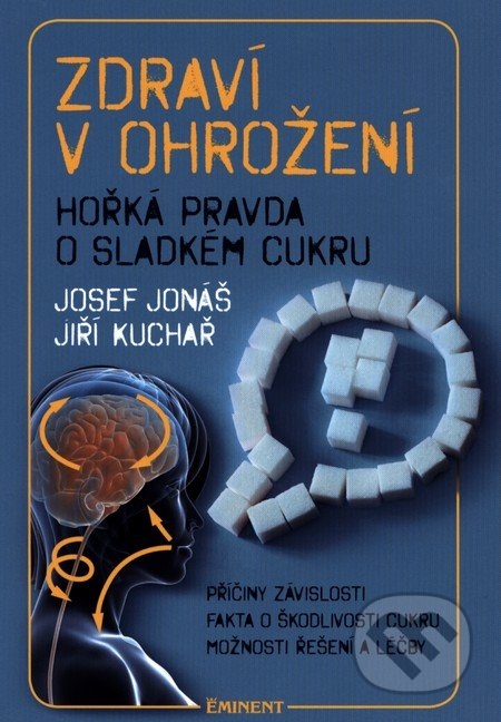 Zdraví v ohrožení - Josef Jonáš, Jiří Kuchař