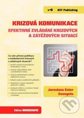 Krizová komunikace - Jaroslava Ester
