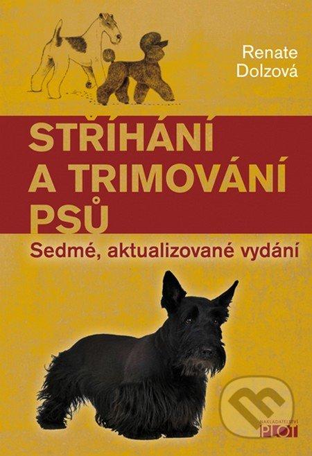 Stříhání a trimování psu - Renate Dolzová