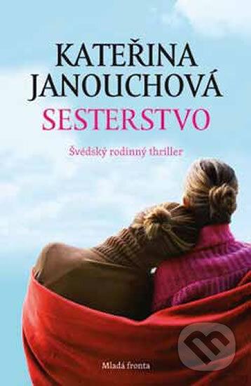 Sesterstvo - Kateřina Janouchová