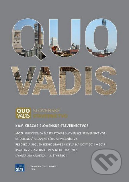 QUO VADIS slovenské stavebníctvo - Kolektív autorov