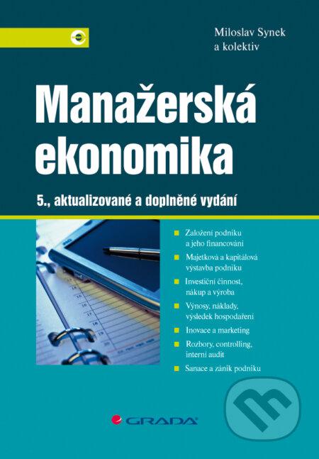 Manažerská ekonomika - Miloslav Synek a kolektiv