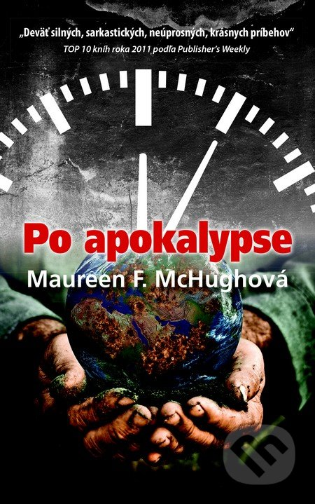 Po apokalypse - Maureen F. McHugh