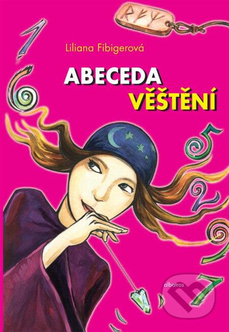 Abeceda věštění - Liliana Fibigerová