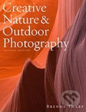 Creative Nature and Outdoor Photography - Brenda Tharp