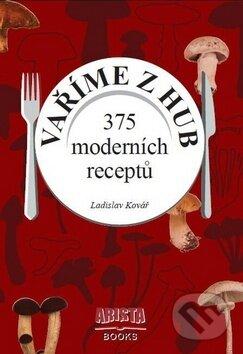 Vaříme z hub - Ladislav Kovář