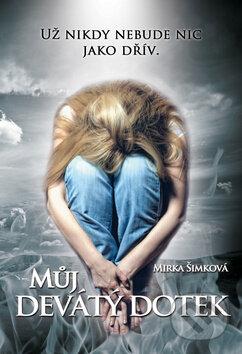 Můj devátý dotek - Mirka Šimková