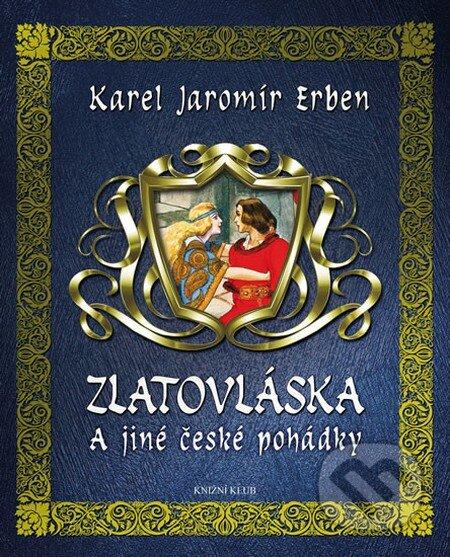 Zlatovláska a jiné české pohádky - Karel Jaromír Erben