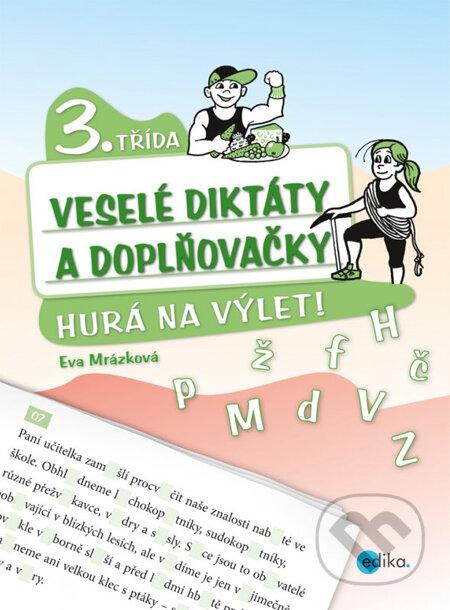 Veselé diktáty a doplňovačky (3. třída) - Eva Mrázková