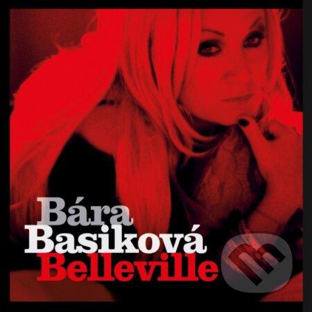 Bára Basiková: Belleville - Bára Basiková