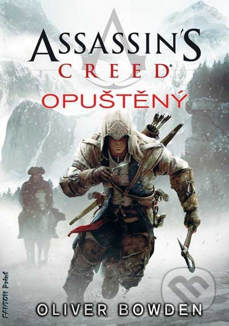 Assassin\'s Creed (5): Opuštěný - Oliver Bowden