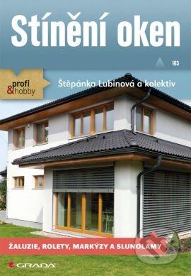 Stínění oken - Štěpánka Lubinová a kolektiv