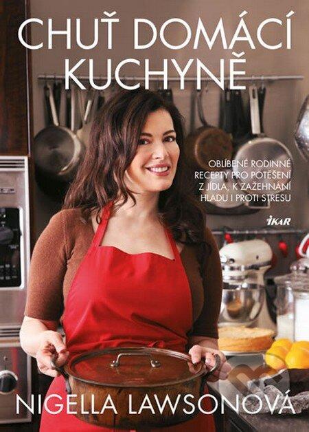 Chuť domácí kuchyně - Nigella Lawson