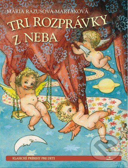 Perfekt Tri rozprávky z neba - Mária Rázusová-Martáková