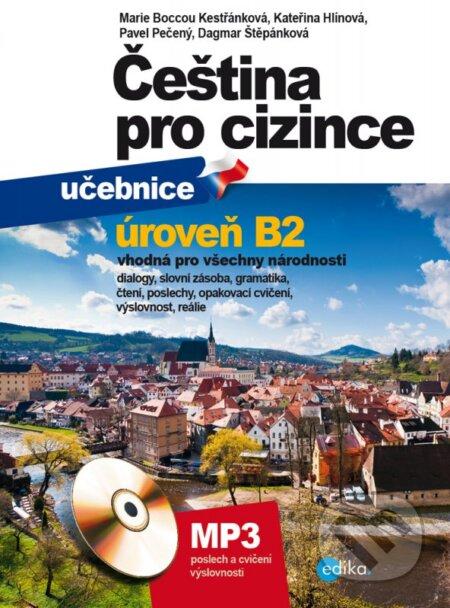 Čeština pro cizince (učebnice) - Marie Boccou Kestřánková, Kateřina Hlínová, Pavel Pečený, Dagmar Štěpánková
