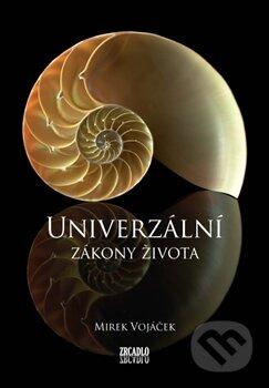 Univerzální zákony života - Mirek Vojáček