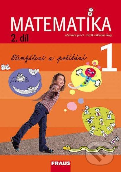 Matematika 1 (2. díl) - Milan Hejný, Darina Jirotková, Jana Slezáková-Kratochvílová