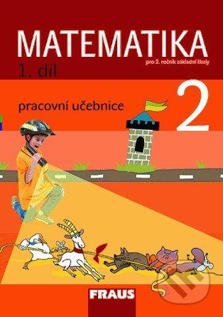 Matematika 2 (1. díl) - Milan Hejný, Darina Jirotková, Jana Slezáková-Kratochvílová