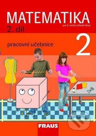 Matematika 2 (2. díl) - Milan Hejný, Darina Jirotková, Jana Slezáková-Kratochvílová