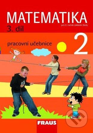 Matematika 2 (3. díl) - Milan Hejný, Darina Jirotková, Jana Slezáková-Kratochvílová