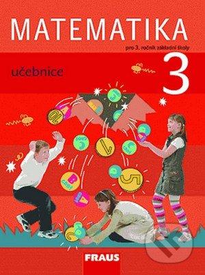Matematika 3 - Milan Hejný, Darina Jirotková, Jana Slezáková-Kratochvílová