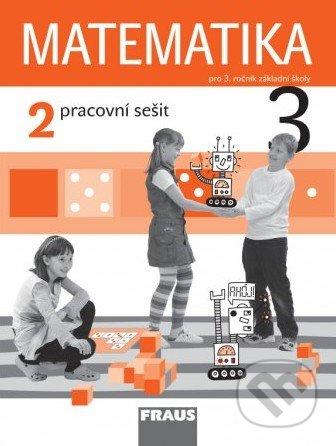 Matematika 3 (2. díl) - Milan Hejný, Darina Jirotková, Jana Slezáková-Kratochvílová