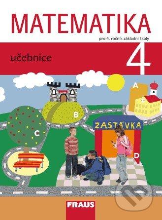 Matematika 4 - Milan Hejný, Darina Jirotková, Jana Slezáková-Kratochvílová