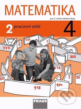 Matematika 4 (2. díl) - Milan Hejný, Darina Jirotková, Jana Slezáková-Kratochvílová