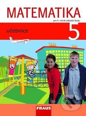 Matematika 5 - Milan Hejný, Darina Jirotková, Jana Slezáková-Kratochvílová