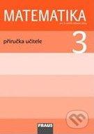 Matematika 3: Příručka učitele pro 3. ročník základní školy - Milan Hejný, Darina Jirotková, Jana Slezáková-Kratochvílová