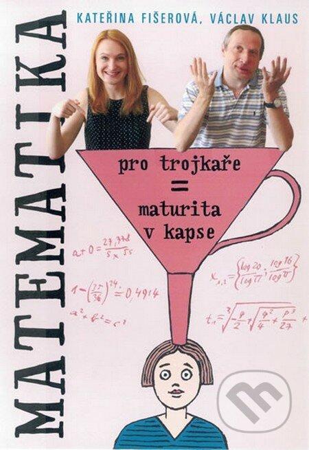 Matematika pro trojkaře aneb Maturita v kapse - Náhled učebnice