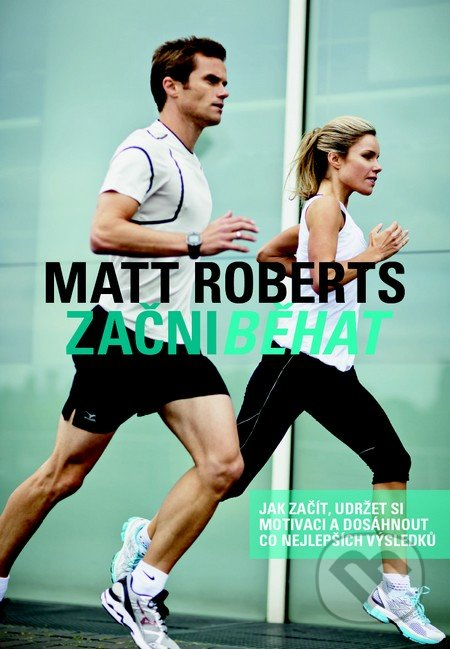 Začni běhat - Matt Roberts