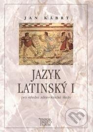 Jazyk latinský I. - Jan Kábrt