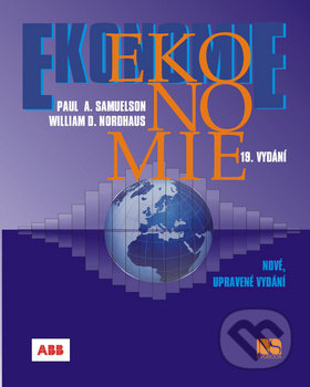 Ekonomie - Paul A. Samuelson; William D. Nordhaus